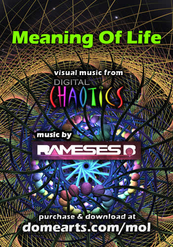 Meaning Of Life - Rameses B and Digital Chaotics
